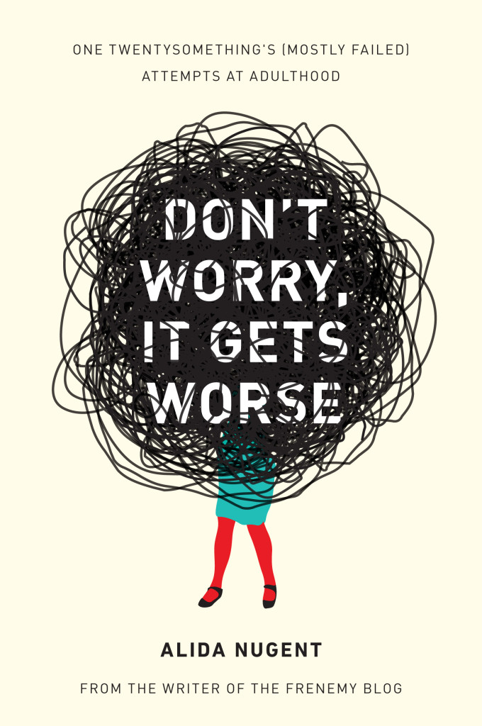 Libro-Dont-Worry-It-Gets-Worse