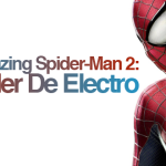 The Amazing Spider-Man 2: El Poder De Electro.