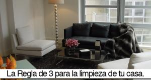 La Regla de 3 para la limpieza de tu casa.