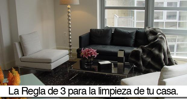 La regla de 3 para la limpieza de tu casa el124 - Limpieza general de la casa ...