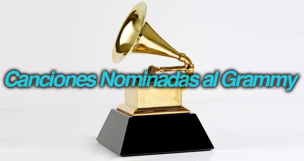 Top 5 Canciones Nominadas al Grammy.