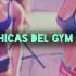 Las Chicas del GYM Vol. 3