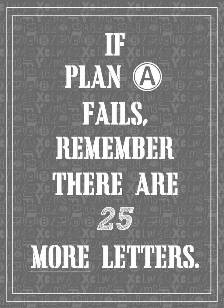 Siempre hay que tener un plan b